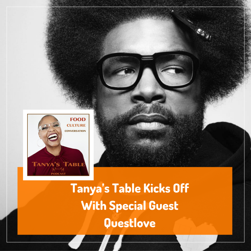 Tanya's Table Kicks Off With Special Guest Questlove (2)