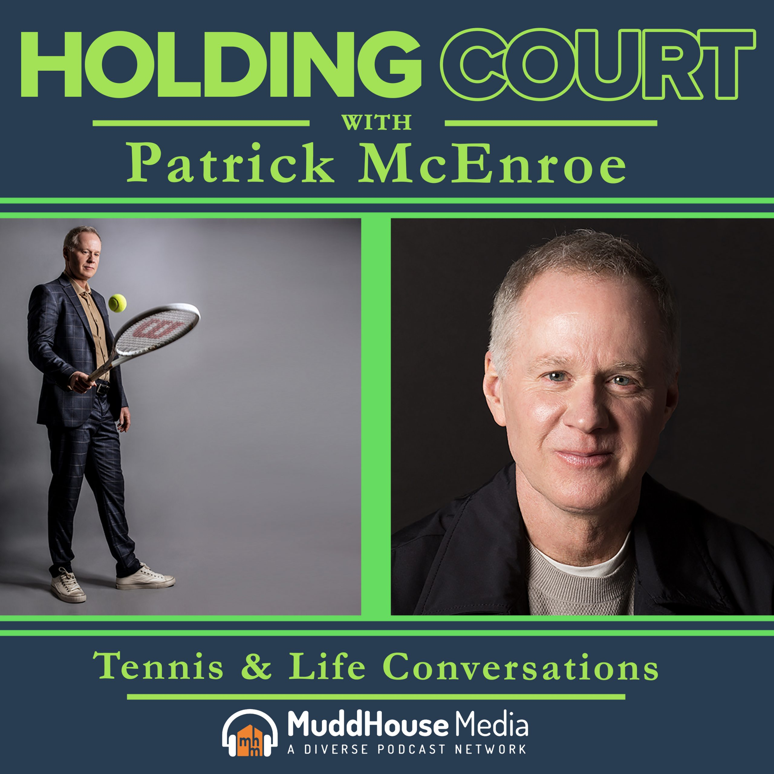 Holding Court with Patrick McEnroe